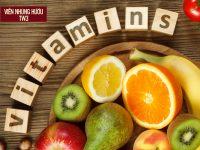 11 loại Vitamin bồi bổ cơ thể KHÔNG THỂ KHÔNG BIẾT!