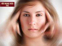 Tại sao bị hoa mắt: 11 lý giải KHÔNG THỂ KHÔNG BIẾT