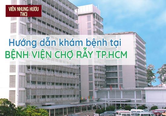 Bệnh viện Chợ Rẫy – Một điểm đến uy tín của người muốn khám bệnh suy nhược