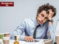 10 Nguyên nhân gây suy nhược cơ thể KHÔNG THỂ BỎ QUA