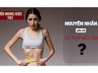 LẬT MẶT 11 nguyên nhân khiến cơ thể bạn gầy yếu